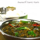 Mulai Keerai (Thotakura) Kootu – Amaranth Greens and Lentils Curry