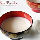 Rice Porridge – Puzhungal Arisi Kanji