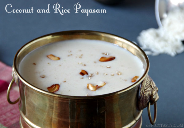 Coconut and Rice Kheer – Thengai Arisi Payasam